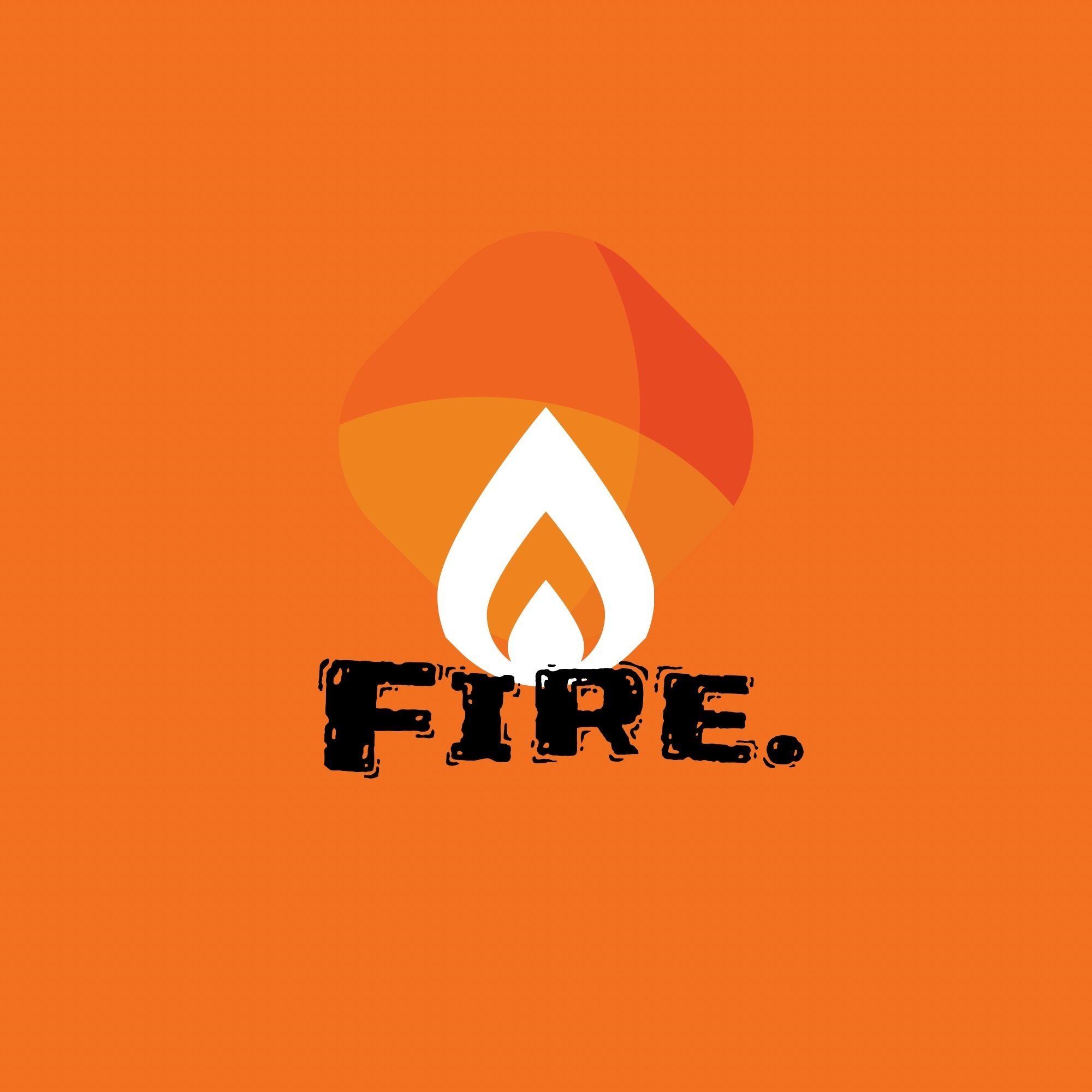 Fire.